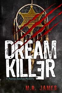 Dream Killer – Marcus Hawkes Mysteries Book 1